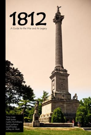 1812 - A Guide to the War and its Legacy