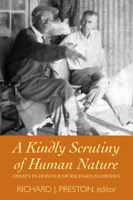 A Kindly Scrutiny of Human Nature