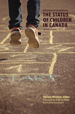 A Question of Commitment - The Status of Children in Canada, second edition