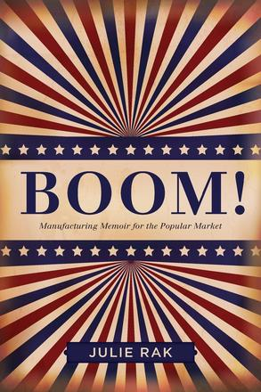 Boom! - Manufacturing Memoir for the Popular Market