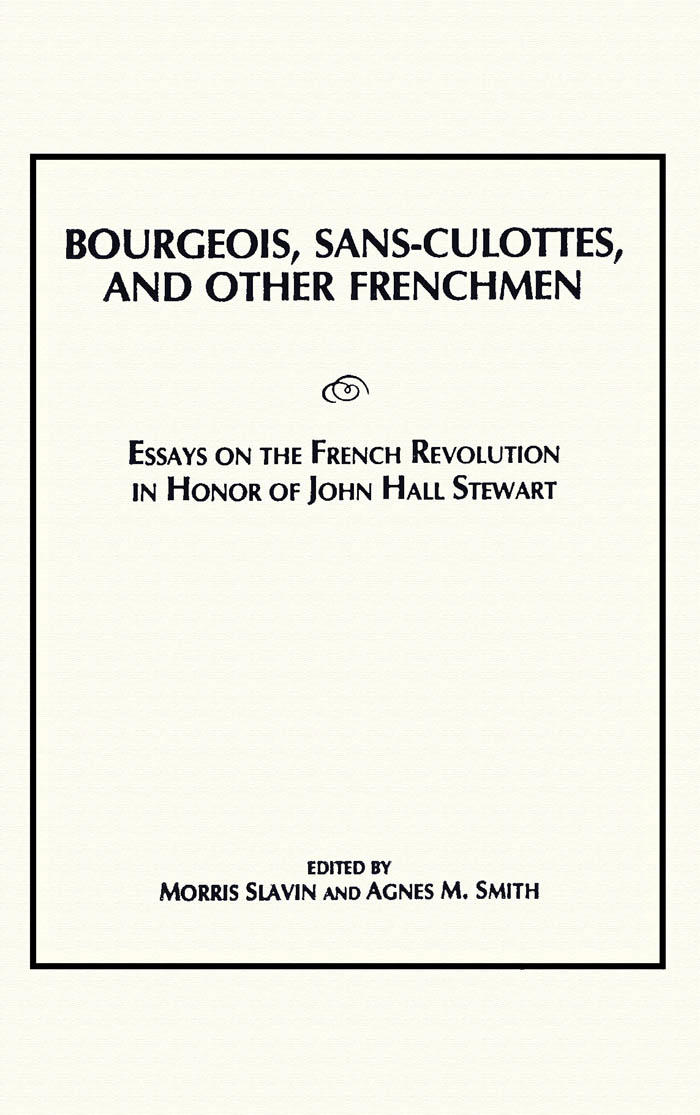 bourgeois sans culottes and other frenchmen  wlu press bourgeois sans culottes and other frenchmen essays on the french  revolution