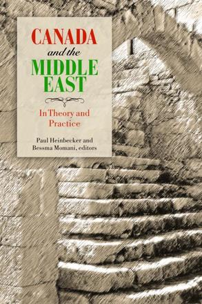 Canada and the Middle East - In Theory and Practice