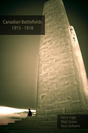 Canadian Battlefields 1915–1918 - A Visitor's Guide
