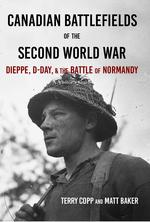Canadian Battlefields of the Second World War