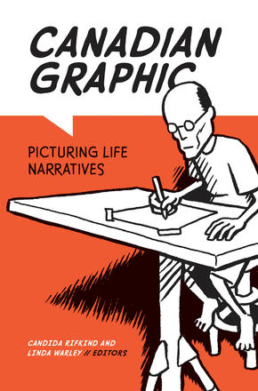 Canadian Graphic - Picturing Life Narratives