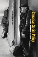 Canadian Social Policy, Fifth Edition