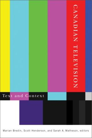 Canadian Television - Text and Context