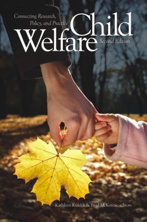 Child Welfare - Connecting Research, Policy, and Practice