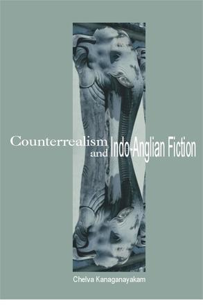 Counterrealism and Indo-Anglian Fiction