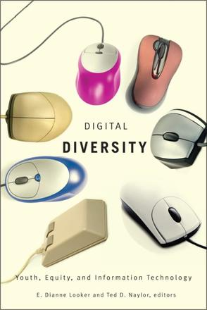 Digital Diversity - Youth, Equity, and Information Technology