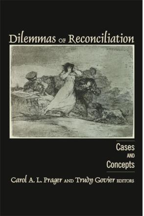 Dilemmas of Reconciliation - Cases and Concepts