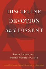 Discipline, Devotion, and Dissent