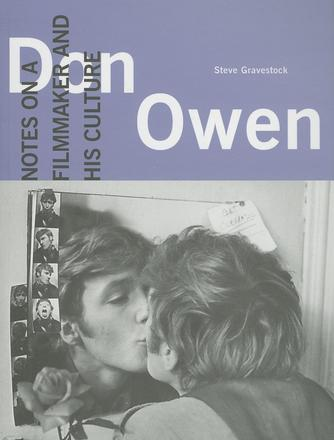 Don Owen - Notes on a Filmmaker and His Culture