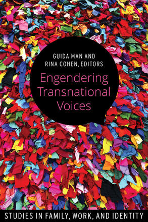 Engendering Transnational Voices - Studies in Family, Work, and Identity