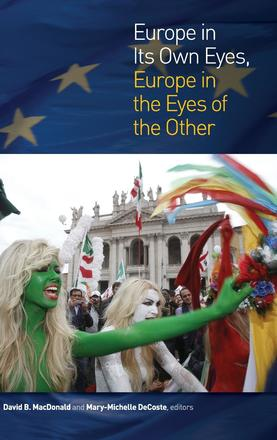 Europe in Its Own Eyes, Europe in the Eyes of the Other