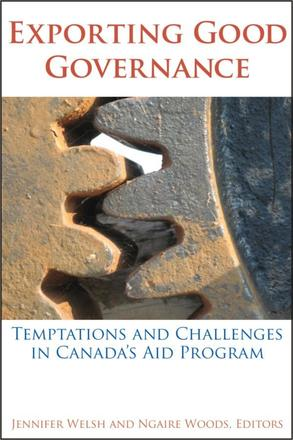 Exporting Good Governance - Temptations and Challenges in Canada's Aid Program