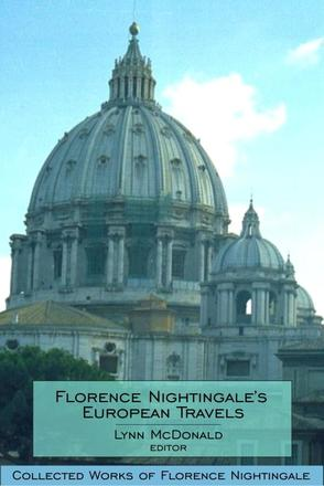 Florence Nightingale's European Travels - Collected Works of Florence Nightingale, Volume 7