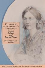 Florence Nightingale's Theology: Essays, Letters and Journal Notes