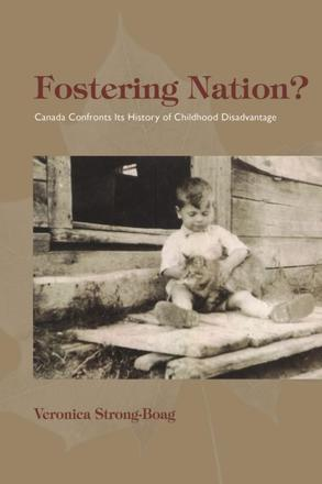 Fostering Nation? - Canada Confronts Its History of Childhood Disadvantage