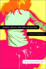 Gender, Health, and Popular Culture