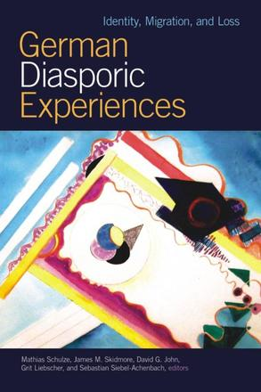 German Diasporic Experiences - Identity, Migration, and Loss