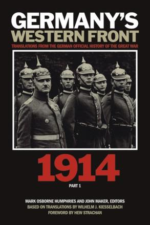 Germany's Western Front: 1914 - Translations from the German Official History of the Great War, Part 1