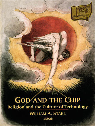 God and the Chip - Religion and the Culture of Technology