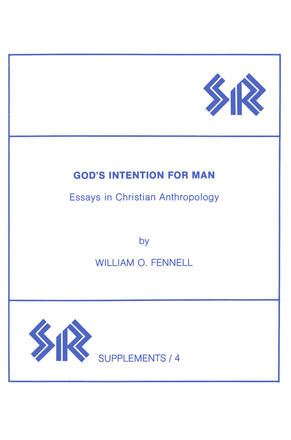 God's Intention for Man - Essays in Christian Anthropology