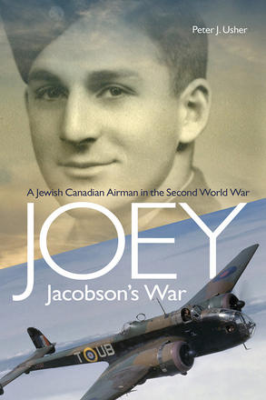 Joey Jacobson's War - A Jewish-Canadian Airman in the Second World War