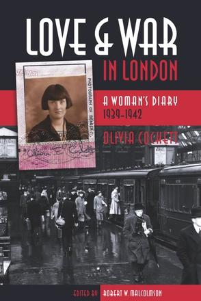 Love and War in London - A Woman's Diary 1939-1942