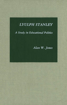 Lyulph Stanley - A Study in Educational Politics