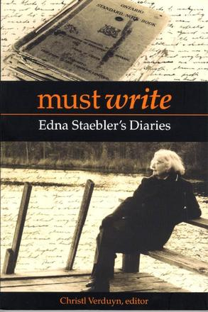Must Write - Edna Staebler's Diaries