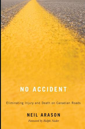No Accident - Eliminating Injury and Death on Canadian Roads