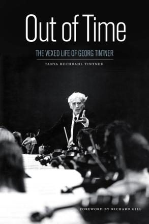 Out of Time - The Vexed Life of Georg Tintner