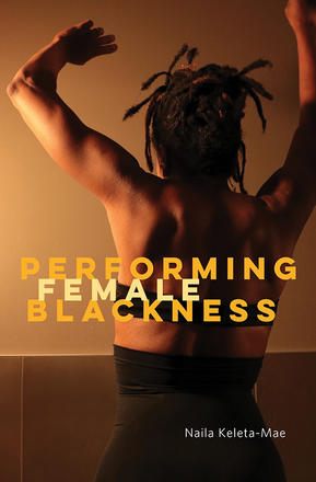 Performing Female Blackness