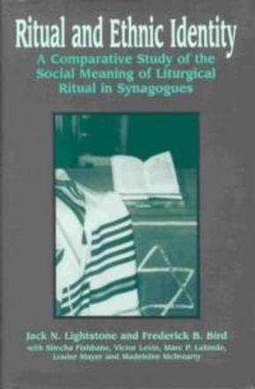 Ritual and Ethnic Identity - A Comparative Study of the Social Meaning of Liturgical Ritual in Synagogues