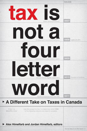 Tax Is Not a Four-Letter Word - A Different Take on Taxes in Canada