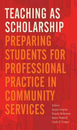 Teaching as Scholarship - Preparing Students for Professional Practice in Community Services