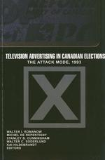 Television Advertising in Canadian Elections