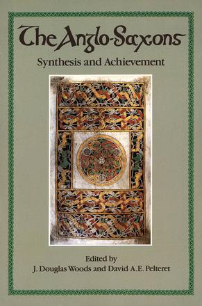 The Anglo-Saxons - Synthesis and Achievement