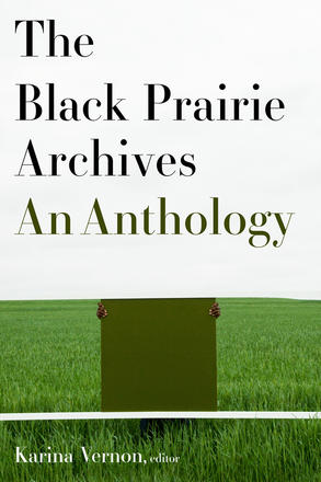 The Black Prairie Archives - An Anthology