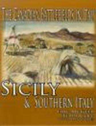The Canadian Battlefields in Italy: Sicily and Southern Italy