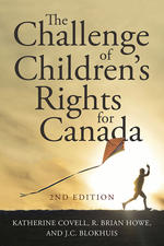 The Challenge of Children's Rights for Canada, 2nd edition