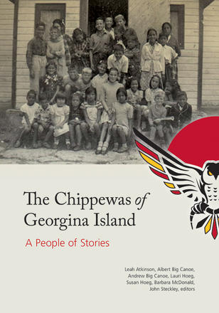 The Chippewas of Georgina Island - A People of Stories