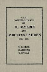 The Correspondence of Iu Samarin and Baroness Rahden