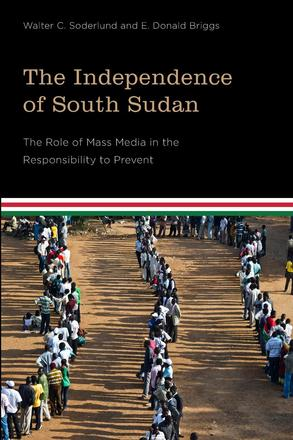 The Independence of South Sudan - The Role of Mass Media in the Responsibility to Prevent