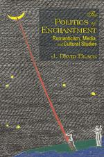 The Politics of Enchantment