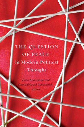 The Question of Peace in Modern Political Thought