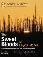 The Sweet Bloods of Eeyou Istchee