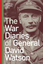 The War Diaries of General David Watson